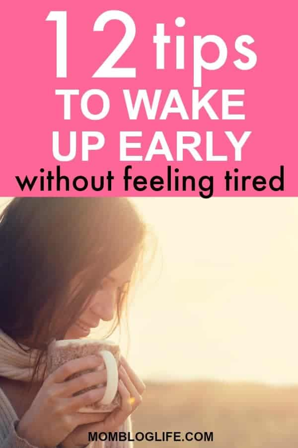 wake up early without feeling tired
