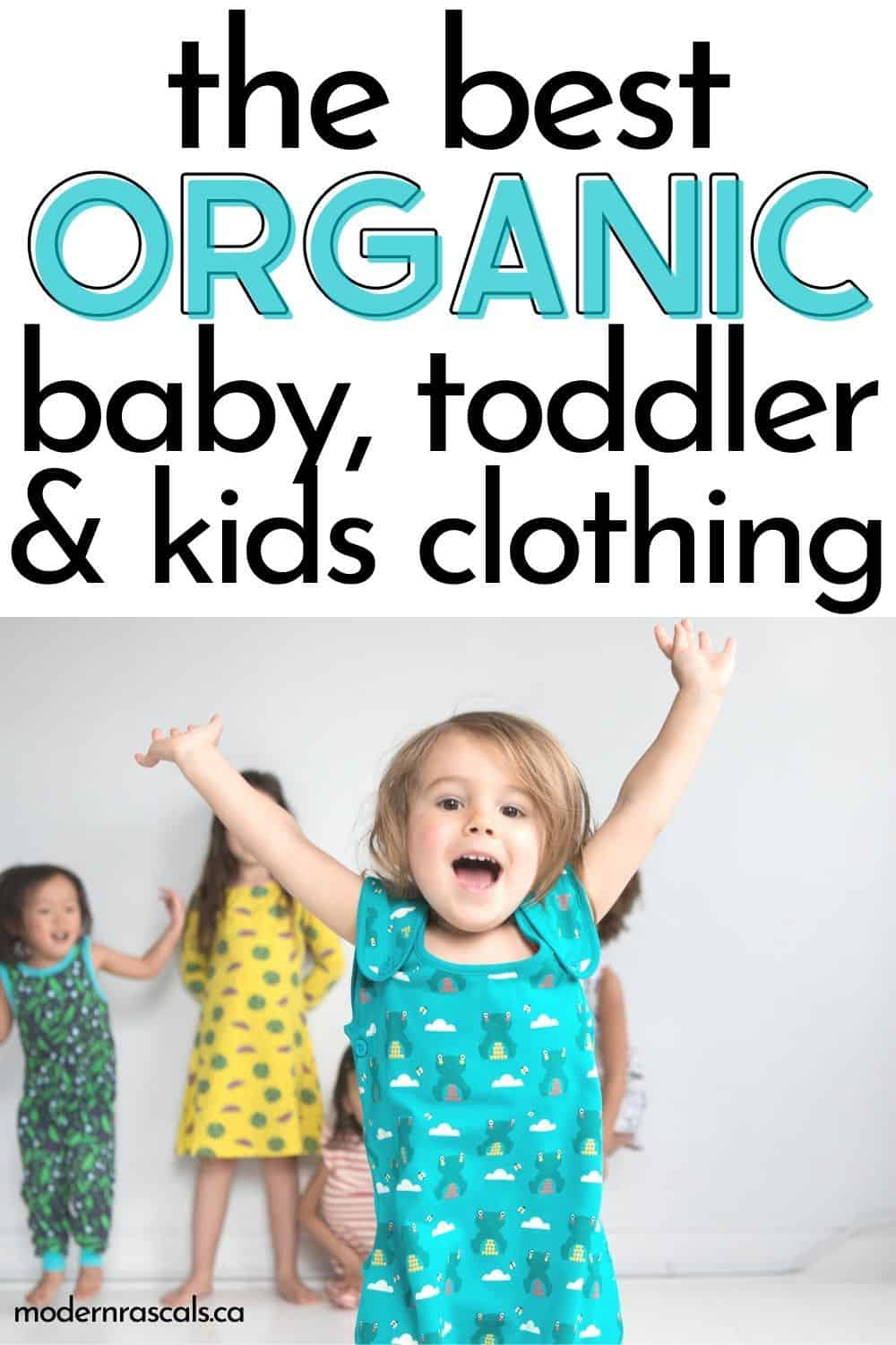 The Best Organic Clothing For Kids